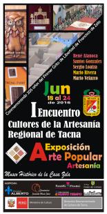 Primer Encuentro de Cultores de la Artesania regional de Tacna